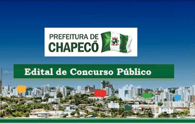 edital inscriçoes concurso publico chapeco prefeitura
