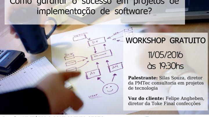 Workshop gratuito na ACIC/Chapecó – Como garantir o sucesso em projetos de implantação de sistemas?