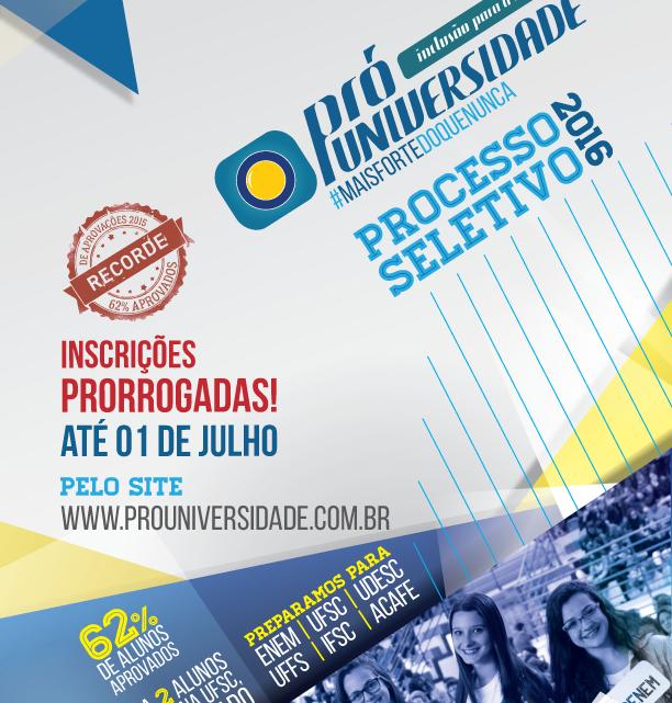 Inscrições gratuitas para o Pró Universidade em Chapecó são prorrogadas