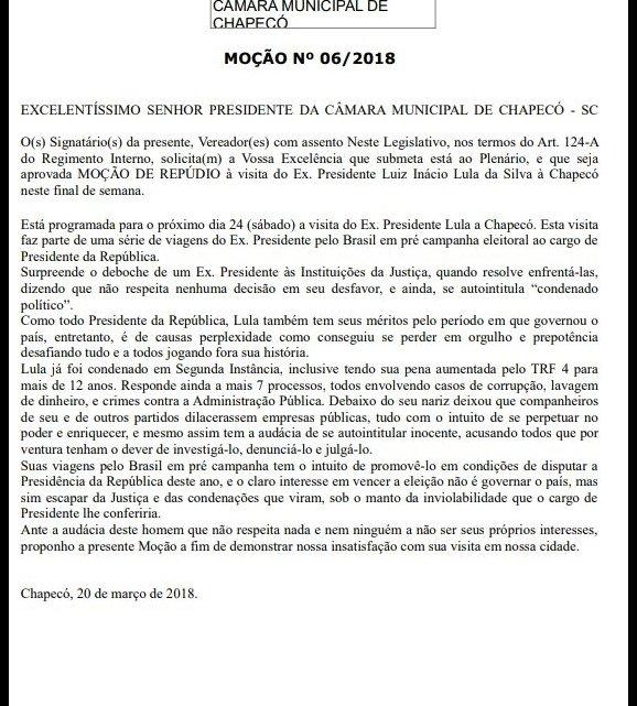 VEREADOR APRESENTOU MOÇÃO DE REPÚDIO CONTRA A VINDA DE LULA À CHAPECÓ