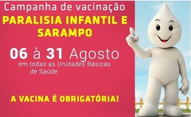 Campanha de vacina contra poliomielite e sarampo inicia próximo dia 06 (segunda)