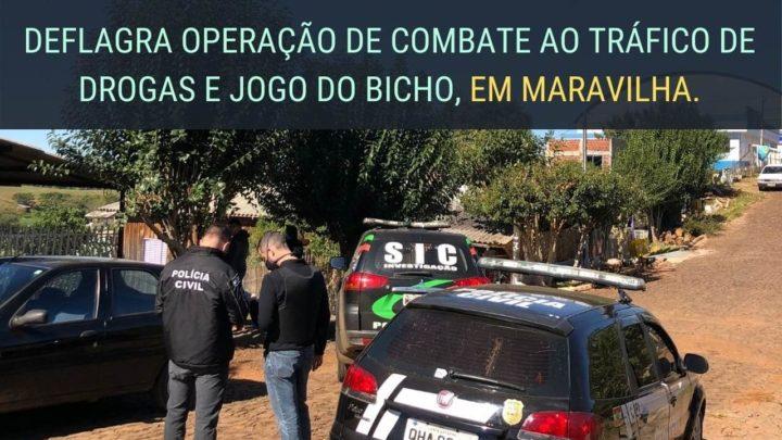 Polícia Civil deflagra operação de combate ao tráfico de drogas e jogo do bicho em Maravilha